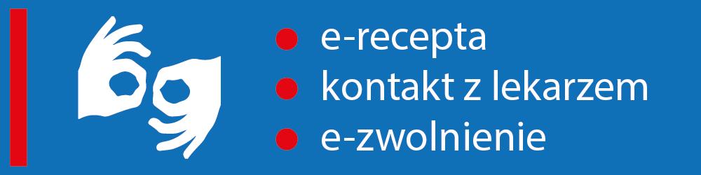 Baner linkowy do e-recepcji, kontaktu z lekarzem i e-zwolnienie